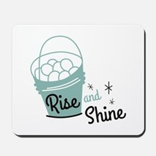 Rise and shine eggs Mousepad