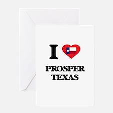 I love Prosper Texas Greeting Cards