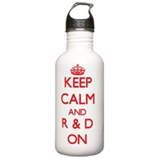 Keep Calm and R & D ON Water Bottle