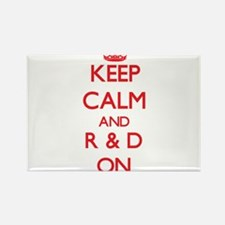 Keep Calm and R & D ON Magnets