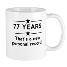 77 Years New Personal Record Mugs