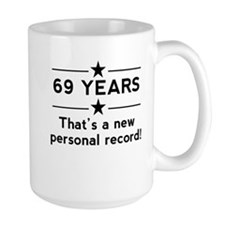 69 Years New Personal Record Mugs