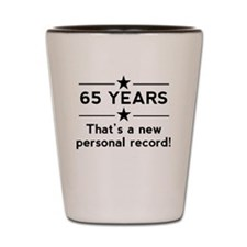 65 Years New Personal Record Shot Glass