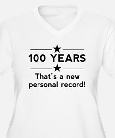 100 Years New Personal Record Plus Size T-Shirt