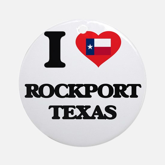 I love Rockport Texas Ornament (Round)