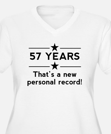 57 Years New Personal Record Plus Size T-Shirt