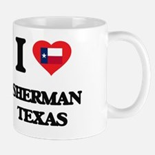 I love Sherman Texas Mug