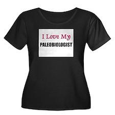 I Love My PALEOBIOLOGIST T