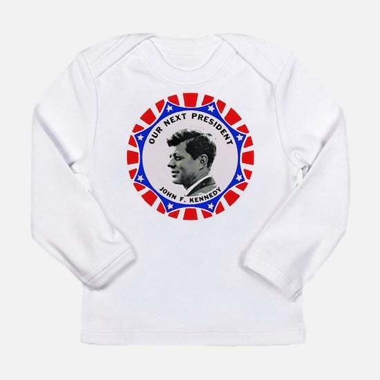 John F. Kennedy : Our Next Pre Long Sleeve T-Shirt