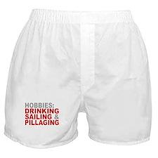 Drinking, Sailing, Pillaging Boxer Shorts