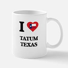 I love Tatum Texas Mugs