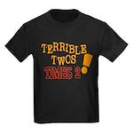 Terrible Twos - Times 2! Kids Dark T-Shirt