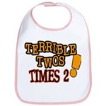 Terrible Twos - Times 2! Bib