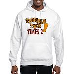 Terrible Twos - Times 2! Hooded Sweatshirt