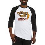 Terrible Twos - Times 2! Baseball Jersey