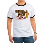Terrible Twos - Times 2! Ringer T