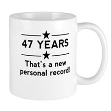 47 Years New Personal Record Mugs
