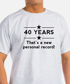 40 Years New Personal Record T-Shirt