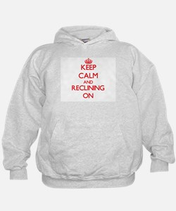 Keep Calm and Reclining ON Hoodie