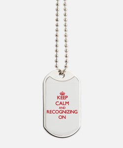 Keep Calm and Recognizing ON Dog Tags