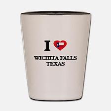 I love Wichita Falls Texas Shot Glass