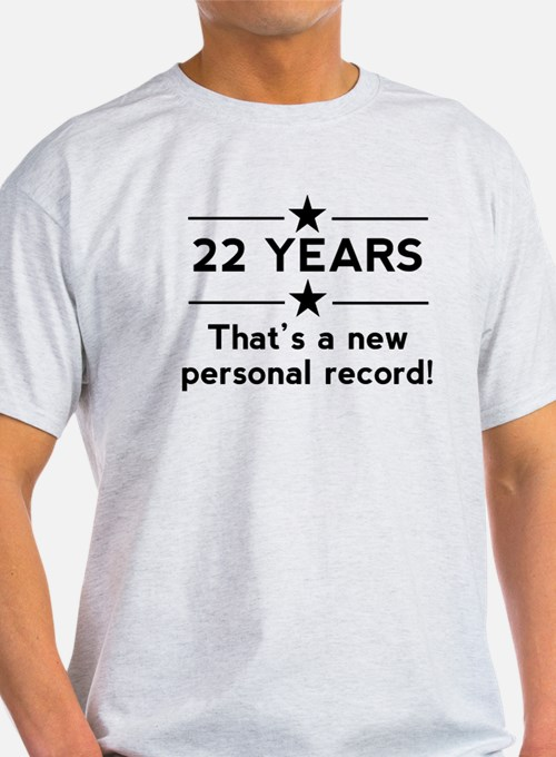 22 Years New Personal Record T-Shirt