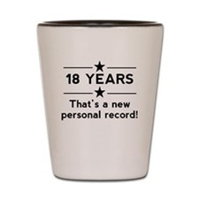18 Years New Personal Record Shot Glass