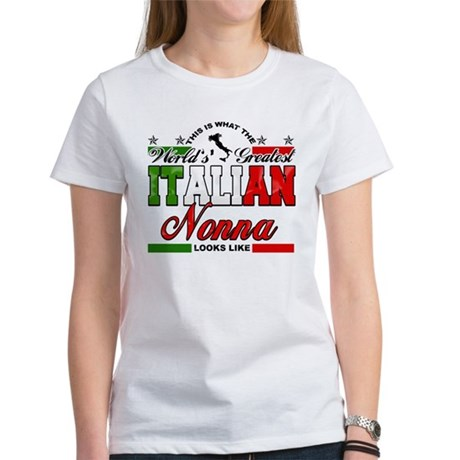 World's Greatest Italian Nonna Women's T-Shirt