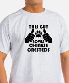 This Guy Loves Chinese Cresteds T-Shirt