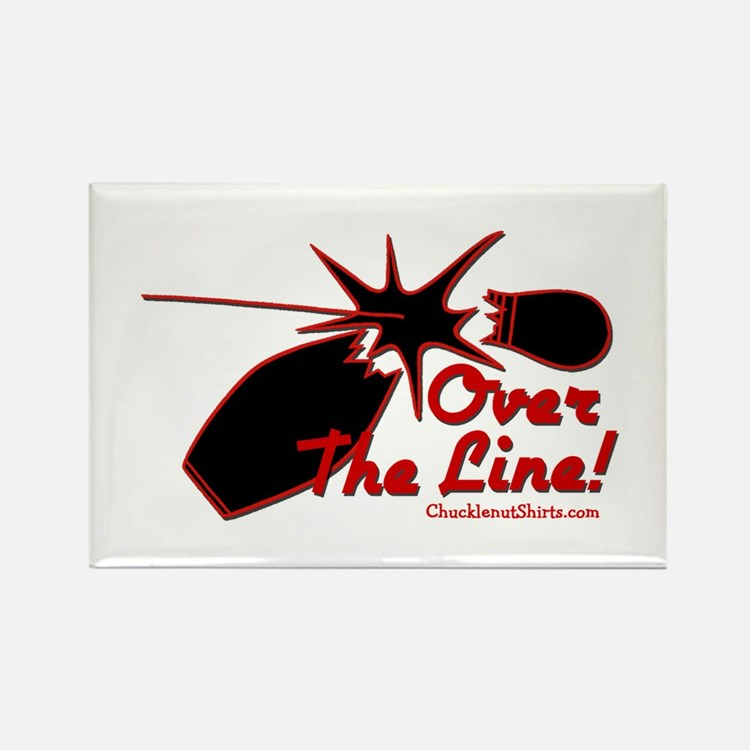 OVER THE LINE Rectangle Magnet