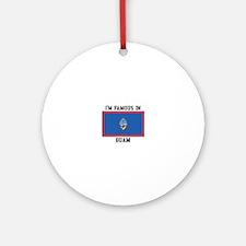 Famous In Guam Ornament (Round)