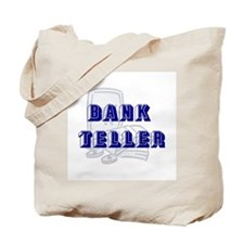 Bank Teller Tote Bag