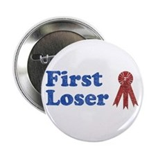 Second Place, First Loser Button