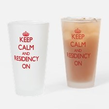 Keep Calm and Residency ON Drinking Glass