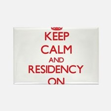 Keep Calm and Residency ON Magnets