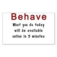Behave Decal