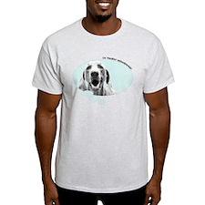 I'm Thinkin' Weimaraner! T-Shirt