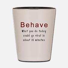 Behavior Shot Glass