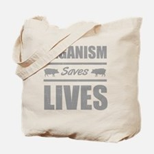 Veganism Saves Lives Tote Bag