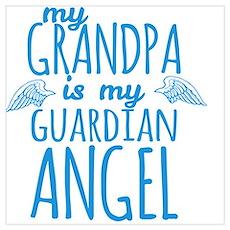 My Grandpa is my Guardian Angel Poster