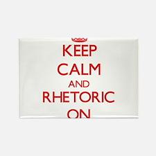 Keep Calm and Rhetoric ON Magnets