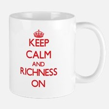 Keep Calm and Richness ON Mugs