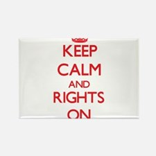 Keep Calm and Rights ON Magnets