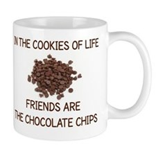 IN THE COOKIES OF LIFE, FRIENDS ARE THE Mug