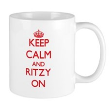 Keep Calm and Ritzy ON Mugs