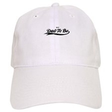 Best Dad To Be Baseball Cap