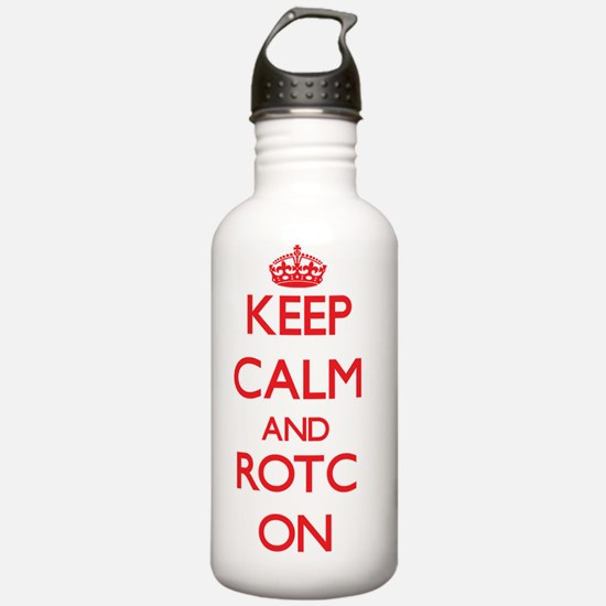 Keep Calm and Rotc ON Water Bottle