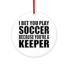 Funny Soccer Quote Round Ornament
