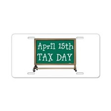 April 15 Tax Day Aluminum License Plate