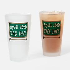 April 15 Tax Day Drinking Glass